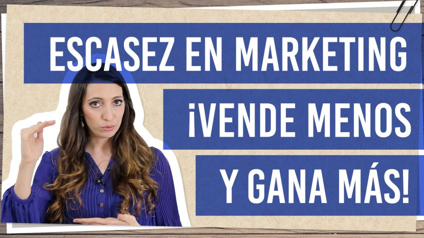 Escasez en marketing ¡Vende menos y gana más!