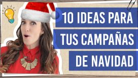 10 ideas para tus campañas de navidad