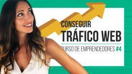 Conseguir tráfico web - Curso de emprendedores Judit Català