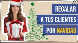 Regalar a tus clientes por Navidad