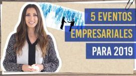 5 eventos empresariales para 2019
