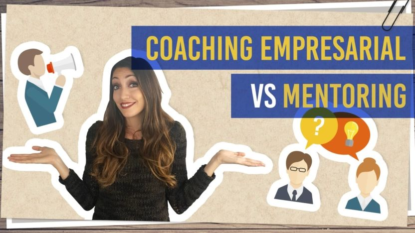 Coaching empresarial vs mentoring