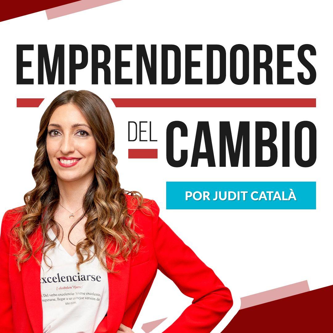 Emprendedores del Cambio Judit Català