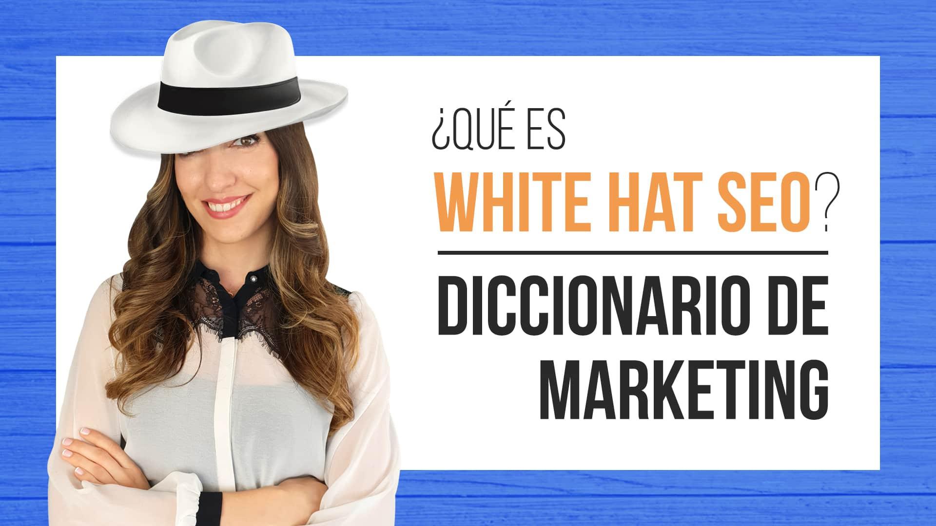 Qué Es White Hat Seo Técnicas Que Debo Usar Para