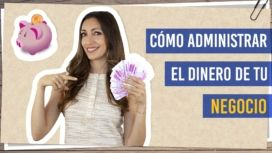 como administar el dinero de tu negocio