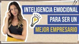 inteligencia emocional para ser mejor empresario
