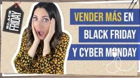 Vende más en Black Friday y Cyber Monday